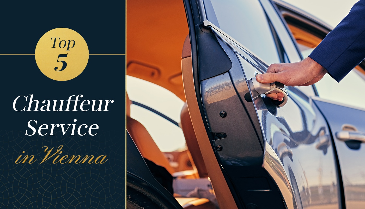Top 5 Chauffeur Service in Vienna