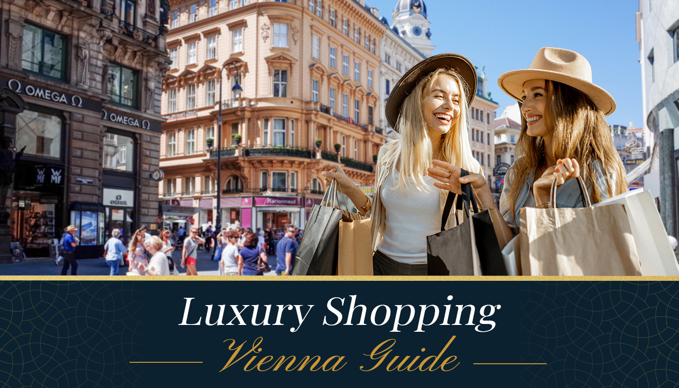 Luxury Shopping Vienna Guide